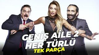 Geniş Aile 2 Her Türlü  Türk Komedi Filmi Full İzle