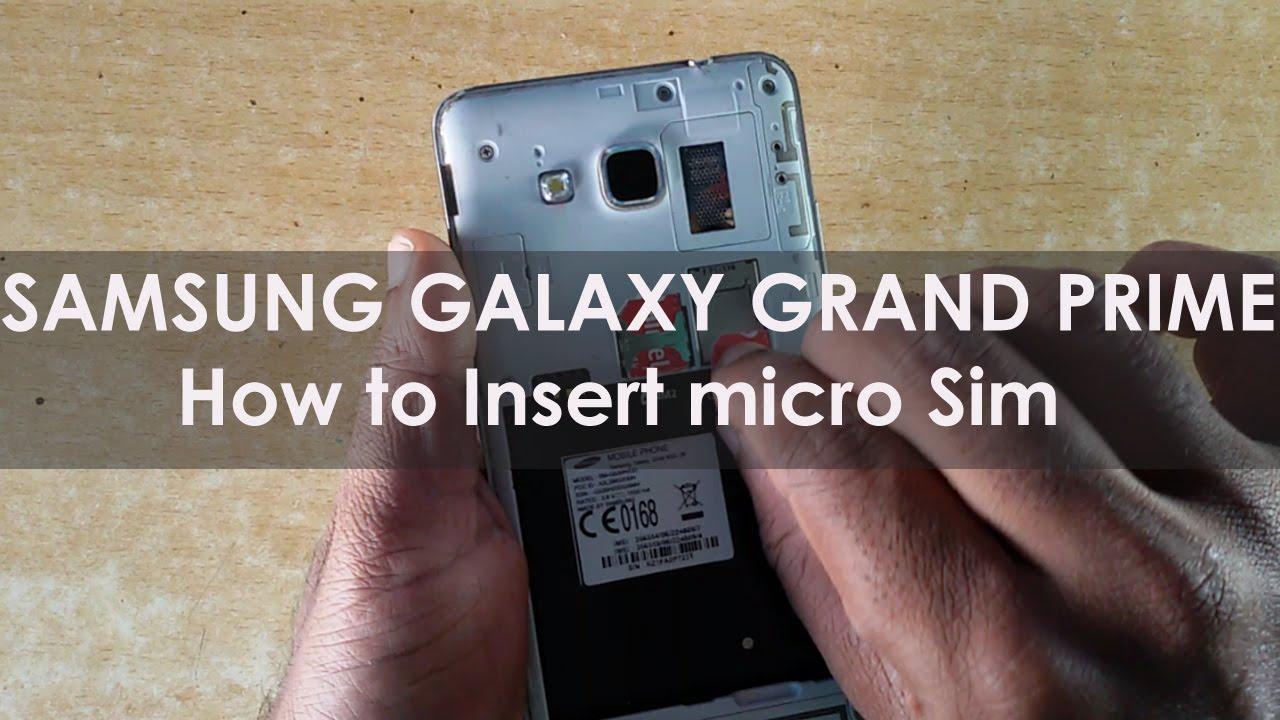 carte sd samsung grand prime Samsung Galaxy Grand Prime   How to Insert Micro Sim Card ᴴᴰ