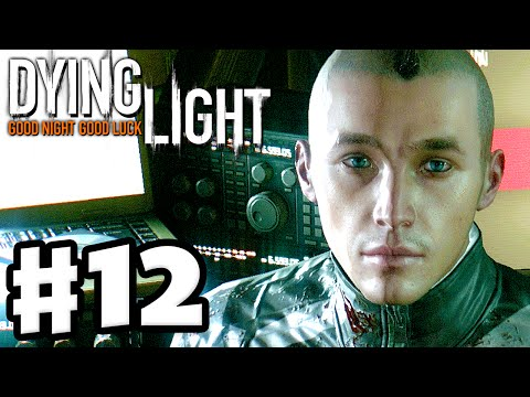 Dying Light - Gameplay Walkthrough Part 12 - Rais' Outposts! (PC, Xbox One, PS4)