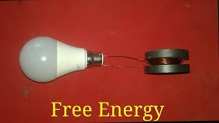 Free Energy Light bulb Use 2 Big Megnets Use Copper Wire