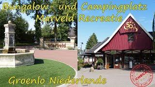 Leni & Toni CHECK | Marveld Recreatie Bungalow- und Campingpark | GROENLO | Niederlande | ♥