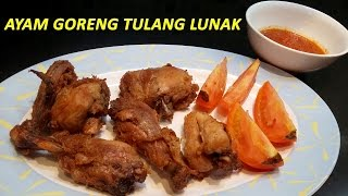 Cara membuat Ayam Goreng Tulang Lunak - Pressure Cooked Fried Chicken