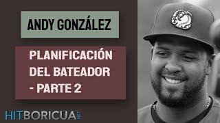 ANDY GONZALEZ - Seminarios Virtuales de Bateo - Hitboricua.net PARTE 2