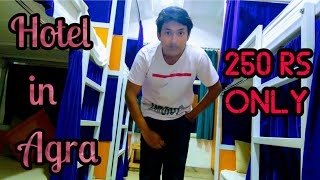 My Hotel in Agra | 250 rs Only | Cheapest Place to Stay in Agra