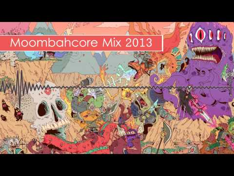 Moombahcore Mix 2013