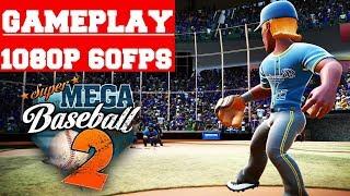 Super Mega Baseball 2 Gameplay (PC)