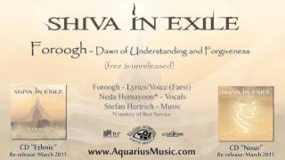 Shiva In Exile - Foroogh (Dawn of Understanding and Forgiveness)