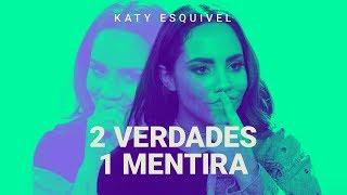 2 verdades y una mentira de Katy Esquivel