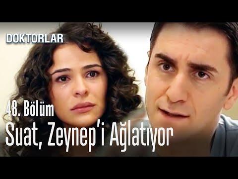 Suat, Zeynep'i ağlatıyor - Doktorlar 48. Bölüm