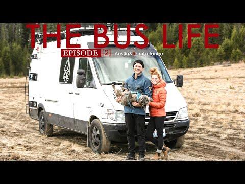 [THE BUS LIFE] EPSODE 2, Austin & Rambulance