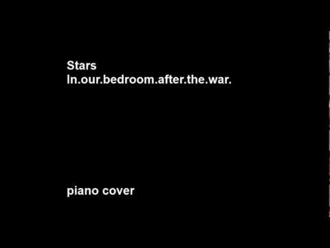 In our bedroom after the war BY Stars - piano cover