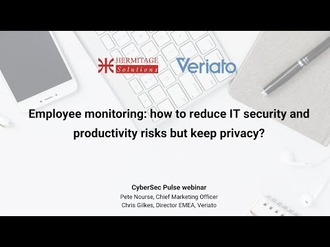Employee monitoring how to reduce IT security and productivity risks but keep privacy