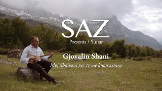 The SAZ Collection - Gjovalin Shani - Moj Shqipeni per ty me knon zemra