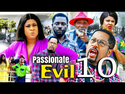 Download PASSIONATE EVIL SEASON 10 (New Trending Movie) 2021 Recommended Nigerian Nollywood Movie 1080p