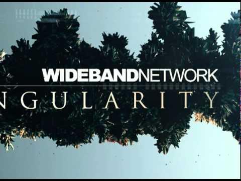 Wideband Network - Singularity