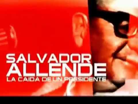 Documental: Salvador Allende La Caída de un Presidente