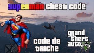 Voler comme SUPERMAN sur GTA V ! Cheat Code / Code de Triche !