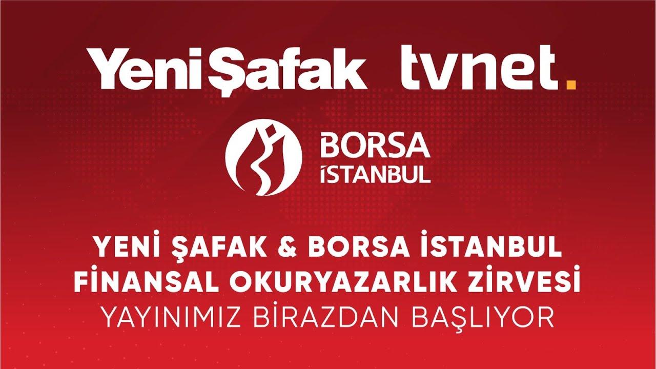 Download Yeni Şafak & Borsa İstanbul Finansal Okuryazarlık Zirvesi