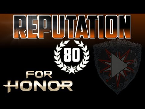 [For Honor] Reputation 80 Total Duels