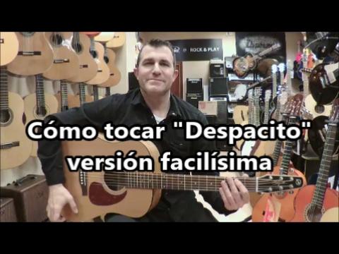 """Cómo tocar """"Despacito"""" versión muy fácil para guitarra"""