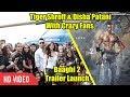 Baaghi 2 Official Trailer Launch | Tiger Shroff | Disha Patani | Sajid Nadiadwala | Ahmed Khan