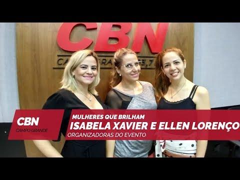 Entrevista CBN Campo Grande: Isabela Xavier e Ellen Lorenço