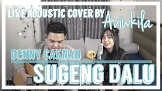 sugeng-dalu---denny-caknan-live-acoustic-cover-by-aviwkila