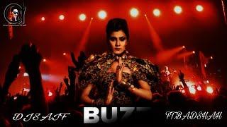 BUZZ,( 👉DOWNLOAD MP3👇)(REMIX BY DJSAIF)