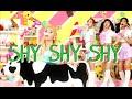 SANA SHY SHY SHY