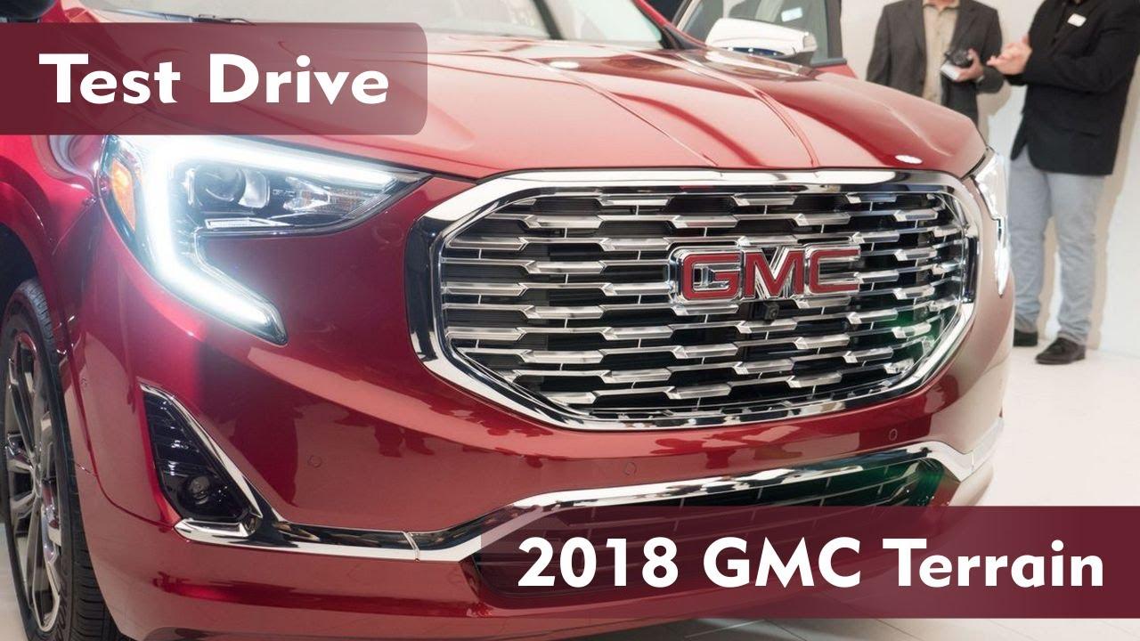 2018 GMC Terrain Test Drive
