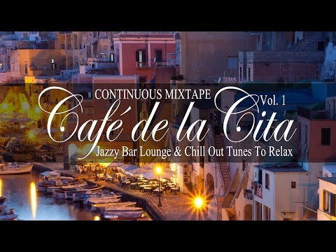 Café de la Cita, Vol.1 (Jazzy Bar Lounge & Chill Out Tunes t