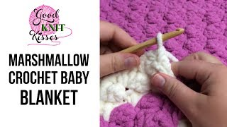 Marshmallow Crochet Baby Blanket (with  Closed Captions CC)