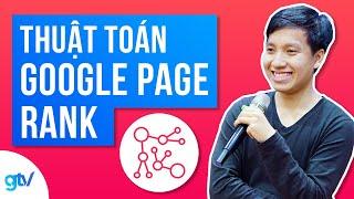 Thuật Toán Google Page Rank - Tính Chỉ Số Page Rank