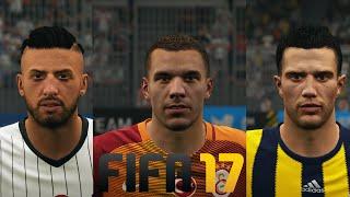 Fifa 17 spielergesichter: besiktas, galatasaray & fenerbahce istanbul