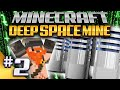 Minecraft - Deep Space Mine 2 - Loading In