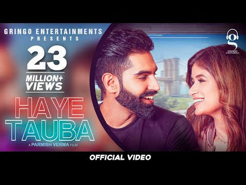 Haye Tauba (Official Video) | Shipra Goyal | Parmish Verma| Nirmaan | Enzo| Latest Punjabi songs2020