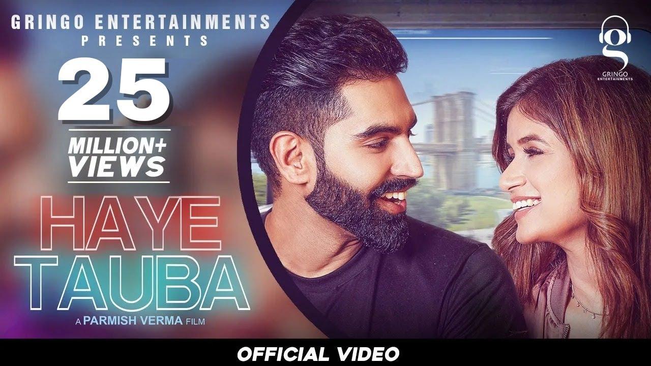 Haye Tauba (Official Video)   Shipra Goyal   Parmish Verma  Nirmaan   Enzo  Latest Punjabi songs2020