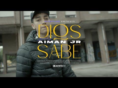 DIOS SABE - AIMAN JR ( VIDEOCLIP OFICIAL )