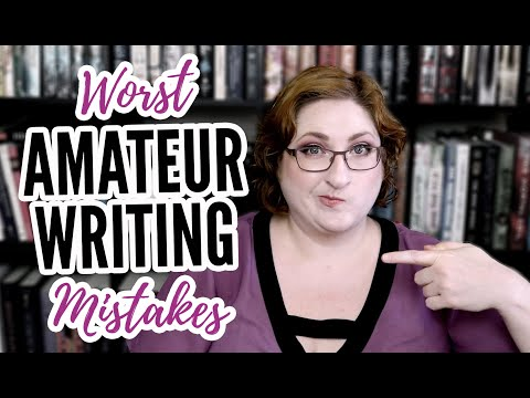 The WORST Amateur Writing Mistakes | 22 Novice Writer Issues
