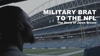 Military Brat to the NFL: The Story of Jaron Brown || Mini-Documentary