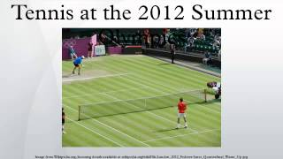 Tennis at the 2012 Summer Olympics