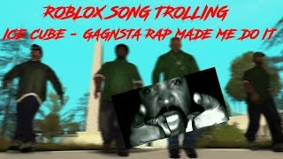 ROBLOX SONG TROLLING | RAP BATTLE IN FRAPPE! | Ice Cube - Gagnsta rap made me do it