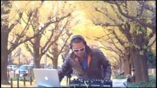 "Tokyo House Music Set "" KIREI 綺麗 "" vol.1 @Gaien-Namiki Street with DJ WASEI CHIKADA"