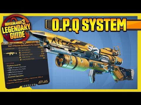 Borderlands 3 | O.P.Q. SYSTEM | Legendary Weapons Guide!!! Revenge of the Cartels