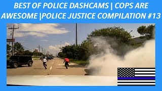 👮🏼🚔BEST OF POLICE DASHCAMS | COPS ARE AWESOME | POLICE JUSTICE / POLICE CHASE COMPILATION #13