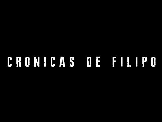 Crónicas de Filipo -  Teaser