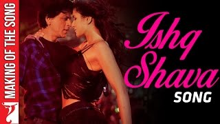 Download Mp3 Making Of The Song - Ishq Shava | Jab Tak Hai Jaan | Shah Rukh Khan | Katrina Ka