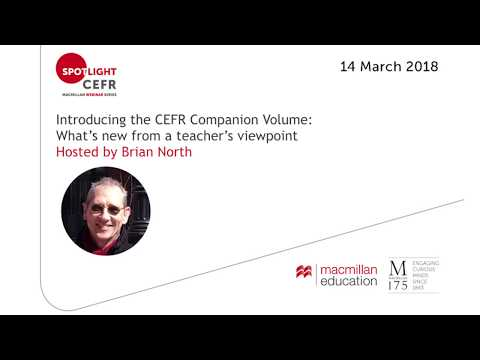 Introducing the CEFR Companion Volume with Brian North