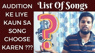 List Of Hindi Songs For Singing Auditions | Tips For Singing Auditions |  Sa re ga ma pa 2018