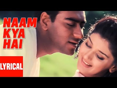 Naam Kya Hai Lyrical Video | Major Saab | Alka Yagnik, Udit Narayan | Ajay Devgan, Sonali Bendre